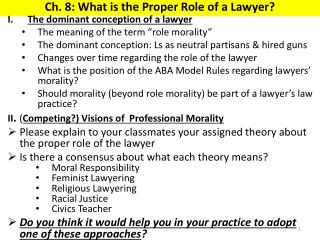 Ch. 8: What is the Proper Role of a Lawyer?