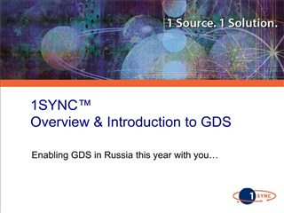 1SYNC  Overview  Introduction to GDS