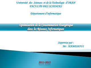 Universit�  des  Sciences  et de la Technologie  d�ORAN  FACULTE DES SCIENCES