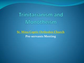 Trinitarianism  and Monotheism