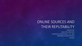 Online sources and their reputability