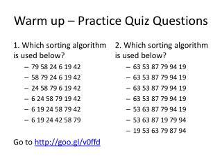 Warm up – Practice Quiz Questions
