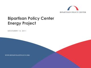 Bipartisan Policy Center  Energy Project