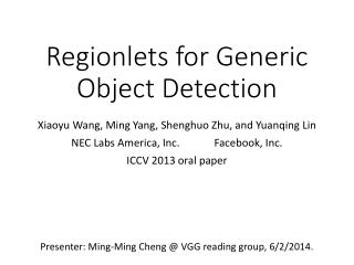 Regionlets for Generic Object Detection