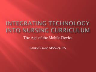Integrating Technology into Nursing Curriculum