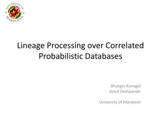 Lineage Processing over Correlated Probabilistic Databases