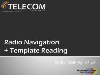 Radio Navigation + Template Reading