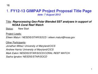 1 .  FY12-13 GIMPAP Project Proposal Title Page date:  7  August 2012