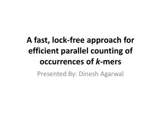 A fast, lock-free approach for efficient parallel counting of occurrences of  k - mers