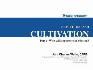 Ann Charles Watts, CFRE Organizational Development Consultant�Resource Development