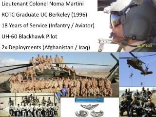 Lieutenant Colonel  Noma  Martini ROTC Graduate  UC  Berkeley (1996)