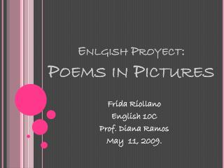 Enlgish Proyect : Poems in Pictures