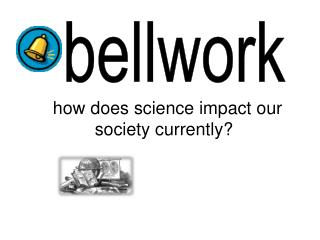 how does science impact our society currently?
