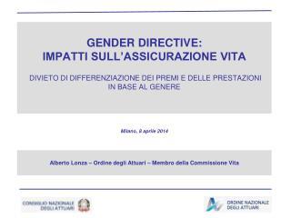 Alberto Lonza – Ordine degli Attuari – Membro della Commissione Vita