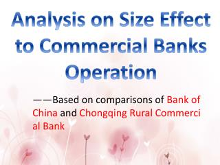 �� Based on comparisons of  Bank of China  and  Chongqing Rural Commercial Bank