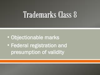 Trademarks Class 8