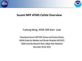 Suomi  NPP ATMS  CalVal  Overview