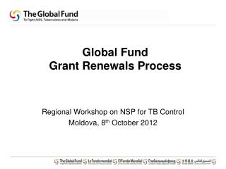 Global Fund  Grant Renewals Process