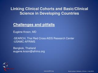 Linking Clinical Cohorts and Basic/Clinical Science in Developing Countries