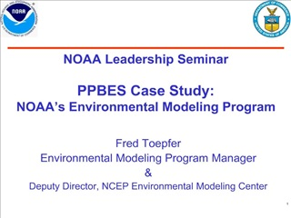 NOAA Leadership Seminar  PPBES Case Study: NOAA s Environmental Modeling Program