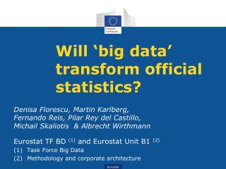 Will 'big data' transform official statistics?