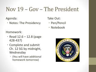 Nov  19  –  Gov  – The President