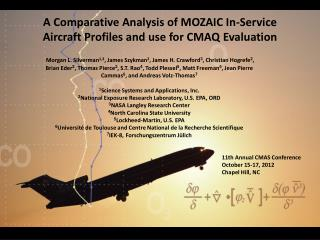 A Comparative Analysis of MOZAIC In-Service Aircraft Profiles and use for CMAQ  Evaluation