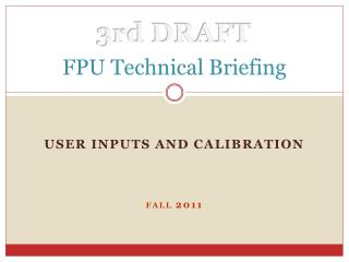 FPU Technical Briefing