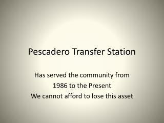 Pescadero  Transfer Station