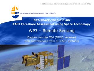FP7-SPACE-2013-1-1-06  FAST Foreshore Assessment using Space Technology WP3 – Remote Sensing