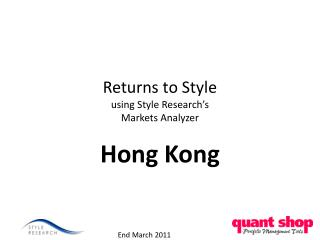 Returns to Style using Style Research�s  Markets Analyzer