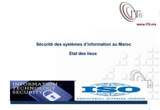 Sécurité des systèmes d'information au Maroc Etat des lieux