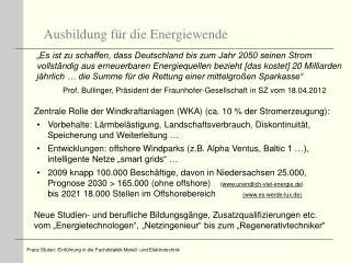 Prof.  Bullinger , Präsident der Fraunhofer-Gesellschaft in SZ vom 18.04.2012