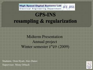 GPS-INS resampling  & regularization