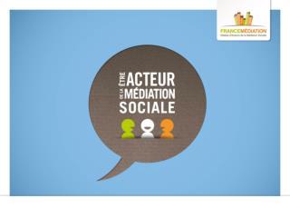 la médiation sociale : Etat des lieux et cadre de référence