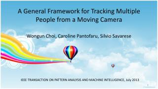 A General Framework for Tracking Multiple People from a Moving Camera