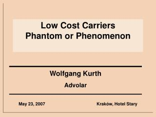 Low Cost Carriers   Phantom or Phenomenon
