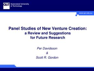 Panel Studies of New Venture Creation:  a Review and Suggestions  for Future Research
