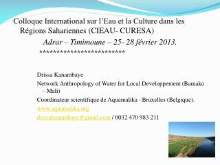 Colloque International sur l'Eau et la Culture dans les Régions Sahariennes (CIEAU- CURESA)