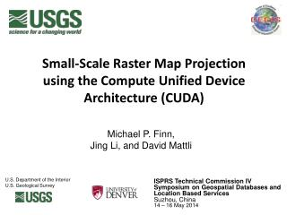 Small-Scale Raster Map Projection using the Compute Unified Device Architecture (CUDA)