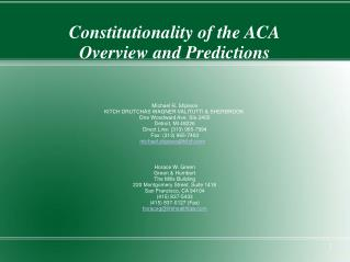 Constitutionality of the  ACA Overview and Predictions