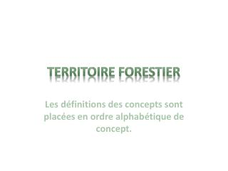 Territoire  FORESTIER