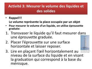 Activité 3: Mesurer le volume des liquides et des solides