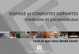 DOPAGE  et  CONDUITES  DOPANTES médecins et paramédicaux