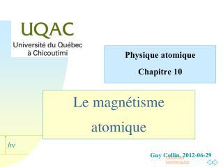 Le magnétisme atomique