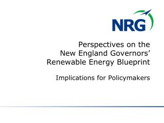 "New England Governors' Renewable Energy Blueprint, September 15, 2009 (""Blueprint"")"