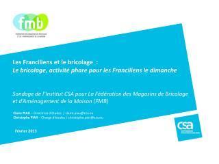 Claire PIAU  – Directrice d'études  / claire.piau@csa.eu