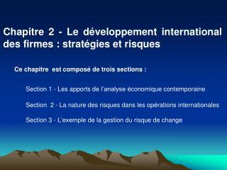 Chapitre 2 -  Le  développement international des firmes : stratégies et  risques