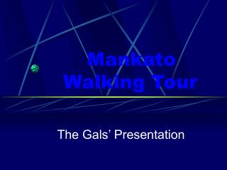 Mankato Walking Tour