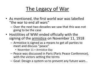 The Legacy of War